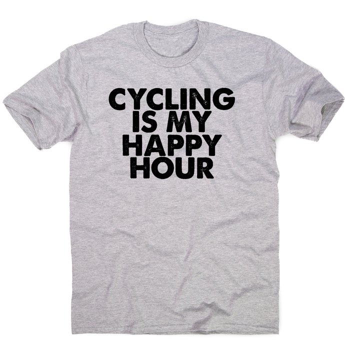 Cycling is my happy hour funny bike slogan cycle t-shirt men's - Graphic Gear