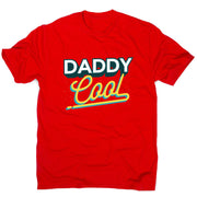 Daddy cool - men's t-shirt - Graphic Gear
