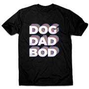 Dog dad bod - funny men's t-shirt - Graphic Gear