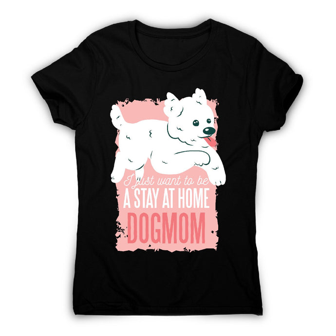 Dogmom - women's t-shirt - Graphic Gear