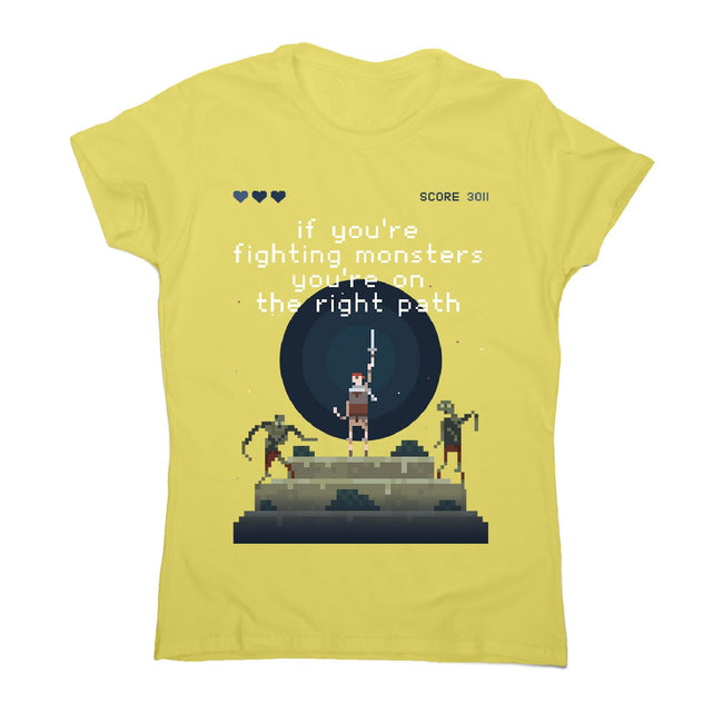 Fight monsters - women's motivational t-shirt - Graphic Gear