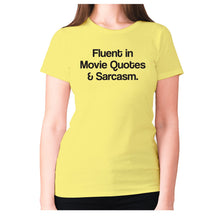 Load image into Gallery viewer, Fluent in Movie Quotes & Sarcasm - women's premium t-shirt - Graphic Gear