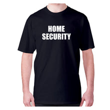 Load image into Gallery viewer, Home security - men's premium t-shirt - Graphic Gear