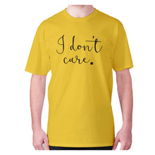 Load image into Gallery viewer, I don't care - men's premium t-shirt - Yellow / S - Graphic Gear