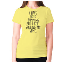 Load image into Gallery viewer, I have tried running, but i kept spilling my wine - women's premium t-shirt - Yellow / S - Graphic Gear