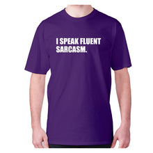 Load image into Gallery viewer, I speak fluent sarcasm - men's premium t-shirt - Purple / S - Graphic Gear
