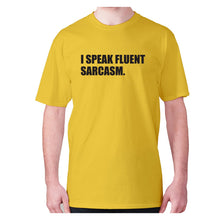 Load image into Gallery viewer, I speak fluent sarcasm - men's premium t-shirt - Yellow / S - Graphic Gear