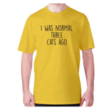 Load image into Gallery viewer, I was normal three cats ago - men's premium t-shirt - Yellow / S - Graphic Gear