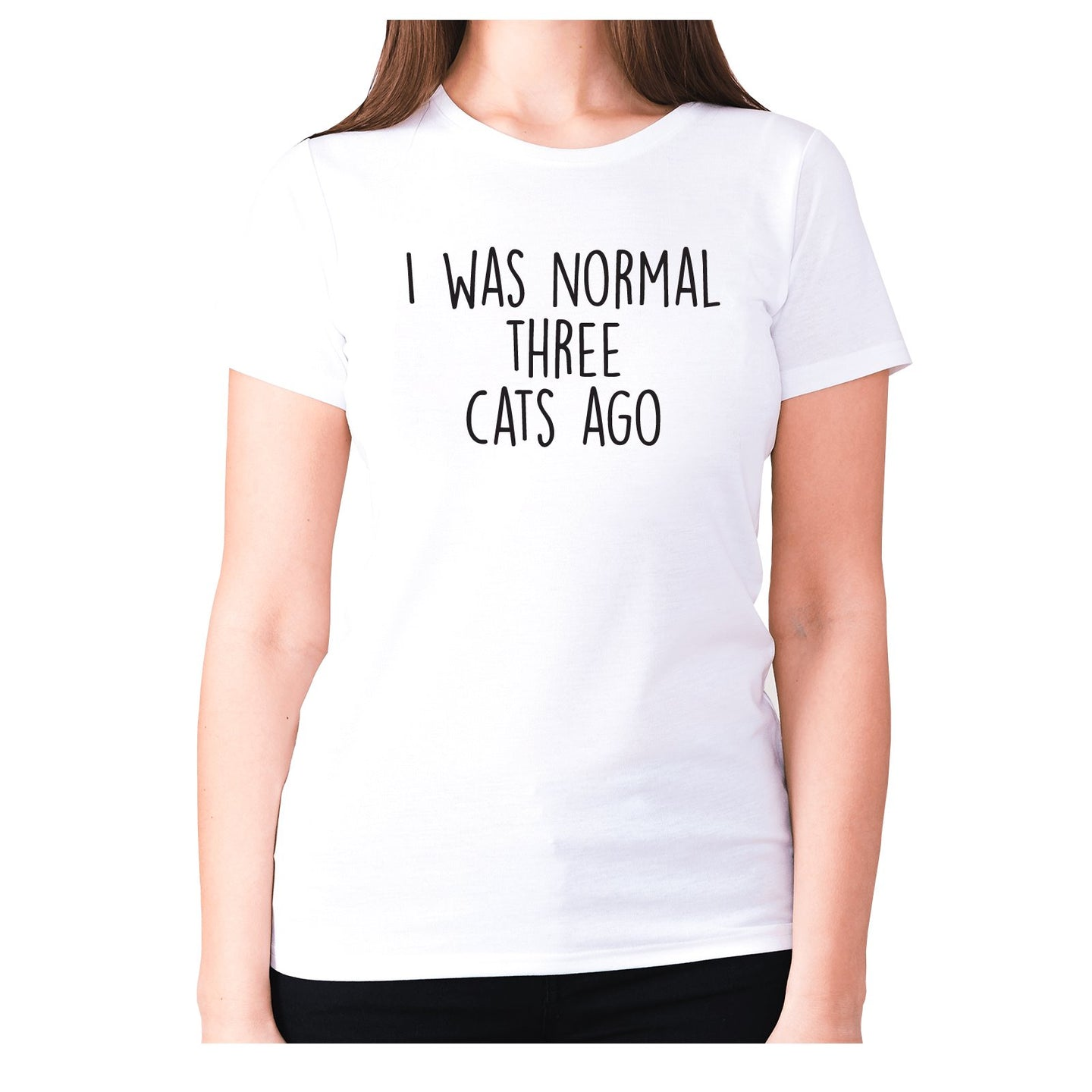 I was normal three cats ago - women's premium t-shirt - Graphic Gear