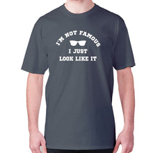 Load image into Gallery viewer, I'm not famous, I just look like it - men's premium t-shirt - Charcoal / S - Graphic Gear