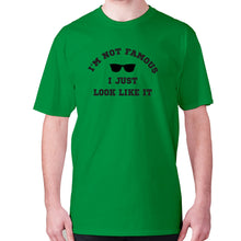 Load image into Gallery viewer, I'm not famous, I just look like it - men's premium t-shirt - Green / S - Graphic Gear