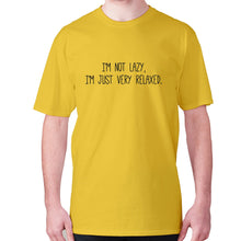 Load image into Gallery viewer, I'm not lazy, I'm just very relaxed - men's premium t-shirt - Yellow / S - Graphic Gear
