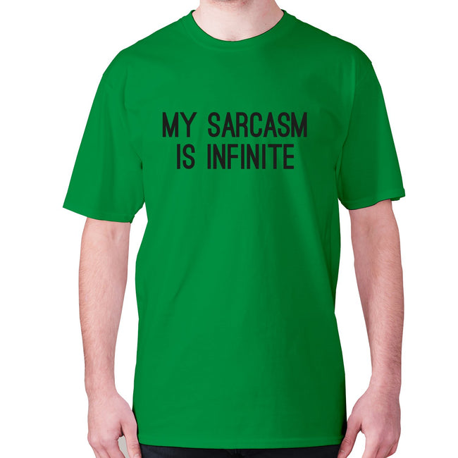 My sarcasm is infinite - men's premium t-shirt - Graphic Gear