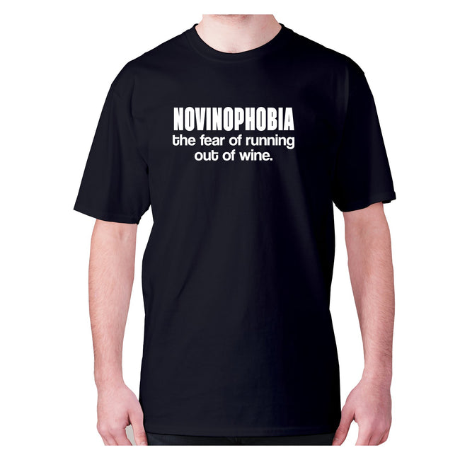 Novinophobia the fear of running out of wine - men's premium t-shirt - Graphic Gear