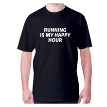 Load image into Gallery viewer, Running is my happy hour - men's premium t-shirt - Black / S - Graphic Gear