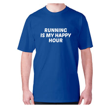Load image into Gallery viewer, Running is my happy hour - men's premium t-shirt - Blue / S - Graphic Gear