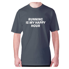 Load image into Gallery viewer, Running is my happy hour - men's premium t-shirt - Charcoal / S - Graphic Gear
