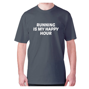 Running is my happy hour - men's premium t-shirt - Charcoal / S - Graphic Gear
