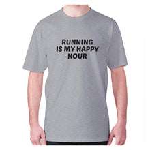 Load image into Gallery viewer, Running is my happy hour - men's premium t-shirt - Grey / S - Graphic Gear