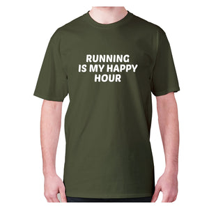 Running is my happy hour - men's premium t-shirt - Military Green / S - Graphic Gear