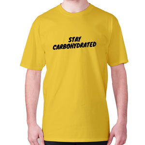 Stay carbohydrated - men's premium t-shirt - Yellow / S - Graphic Gear