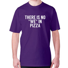 Load image into Gallery viewer, There is no we in pizza - men's premium t-shirt - Purple / S - Graphic Gear