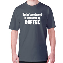 Load image into Gallery viewer, Today's good mood is sponsored by coffee - men's premium t-shirt - Charcoal / S - Graphic Gear