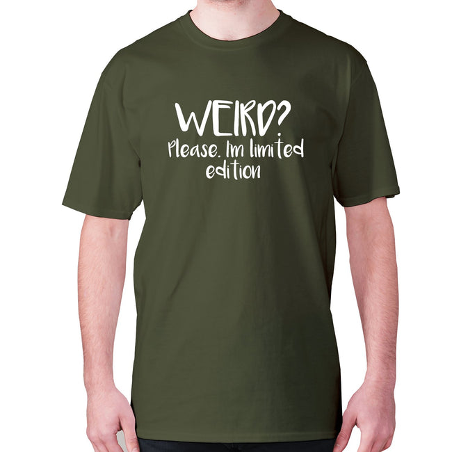 Weird Please. I'm limited edition - men's premium t-shirt - Graphic Gear