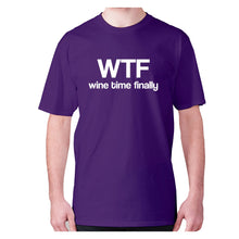 Load image into Gallery viewer, Wtf wine time finally - men's premium t-shirt - Purple / S - Graphic Gear