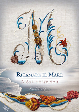 'Ricamare il mare - A sea to stitch' by Elisabetta Sforza