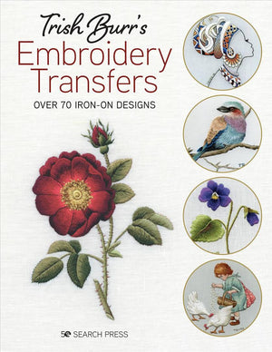 Trish Burr's Embroidery Transfers Book