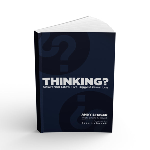 Thinking?: Answering Life's Five Biggest Questions - Apologetics Canada Store