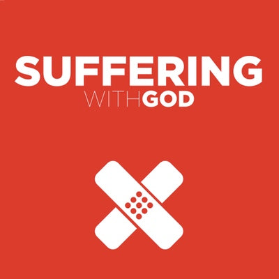 Suffering with God: A Thoughtful Response on Evil, Suffering, and Finding Hope Beyond Band-Aid Solutions
