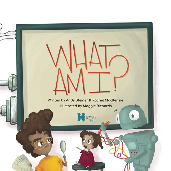 What am I? The Human Project for Kids