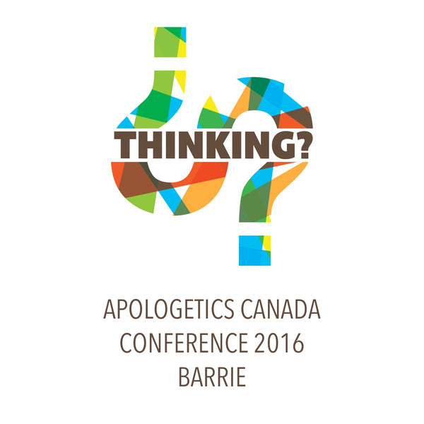 ACC 2016 Barrie Conference Recordings - Apologetics Canada Store