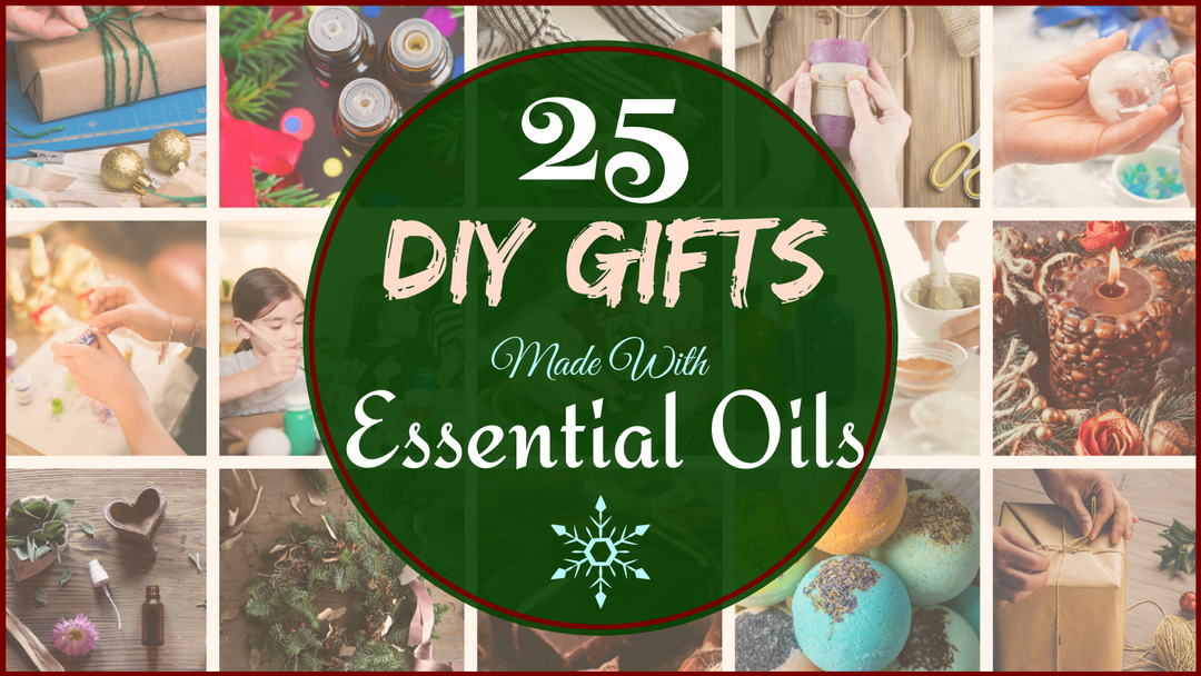 25 DIY Gifts Made With Essential Oils