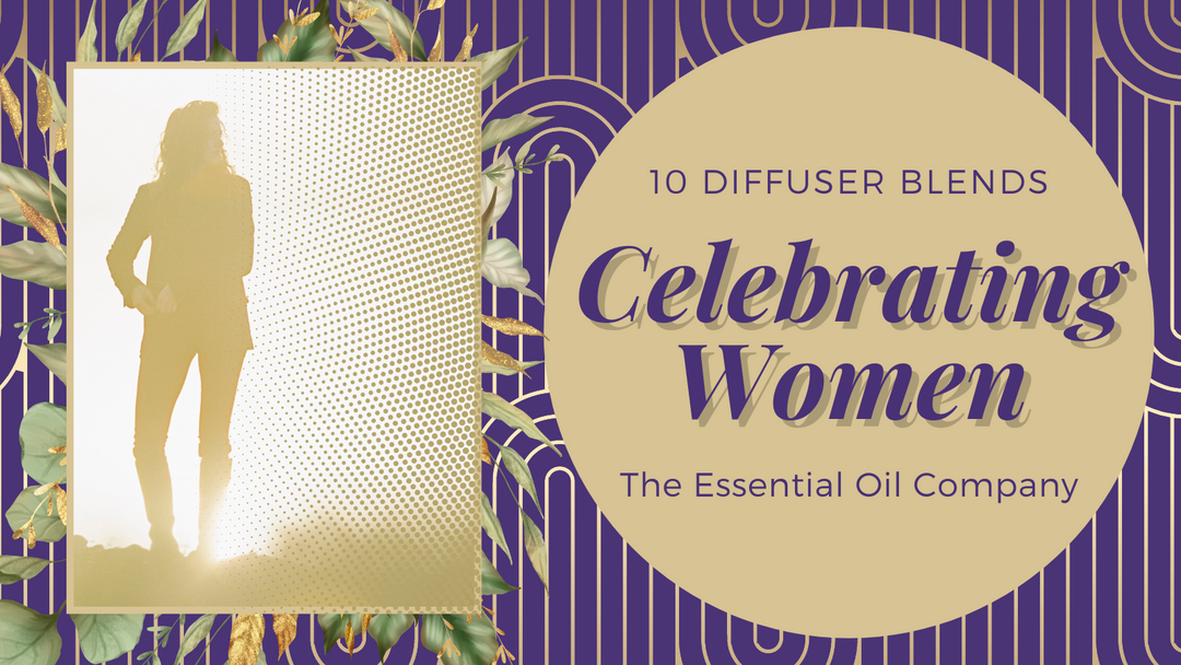 10 Diffuser Blends Celebrating Woman