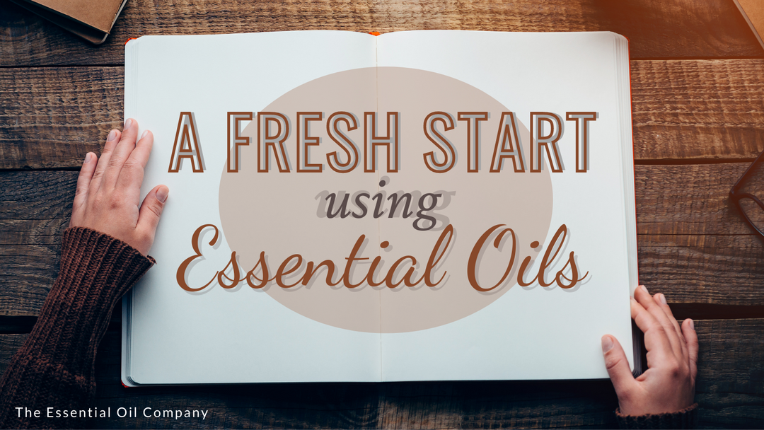 A Fresh Start using Essential Oils