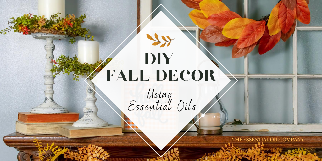 DIY Fall Decor Using Essential Oils