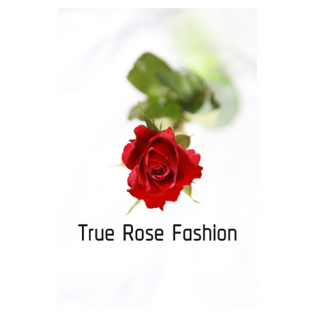 True Rose Fashion