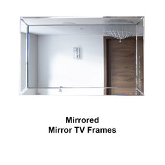 Mirrored Mirror TV Frames Collection