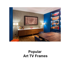 Popular TV Art Frames