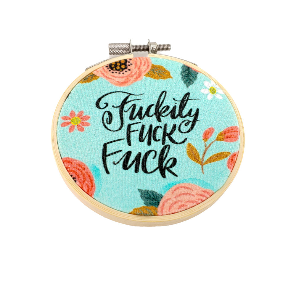 "F*ity F* F* </br> Embroidery Hoop Art - 3.5"" diameter:Fabric,Slipped Stitch Studios:Slipped Stitch Studios"