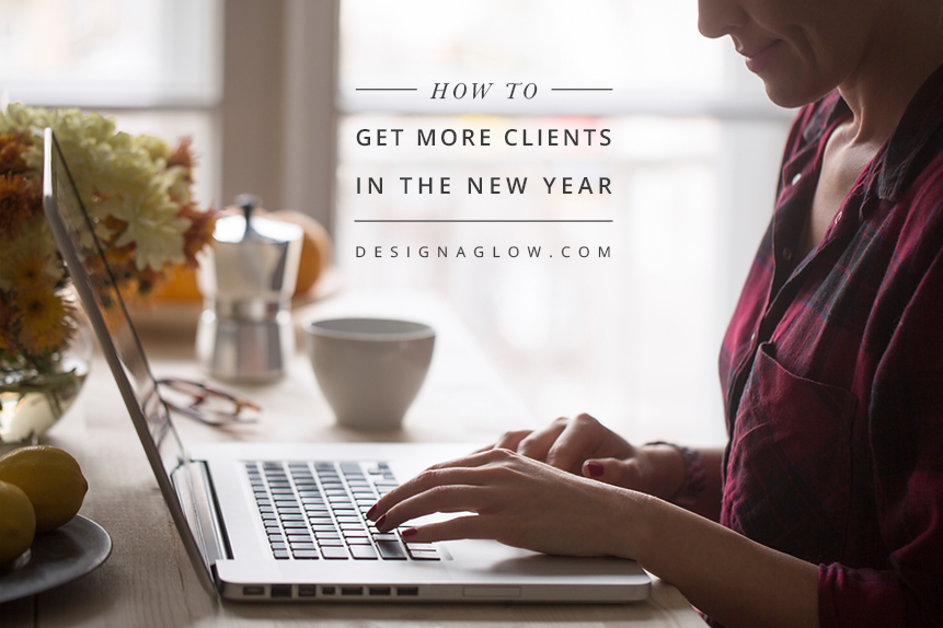 How To Get More Clients In The New Year