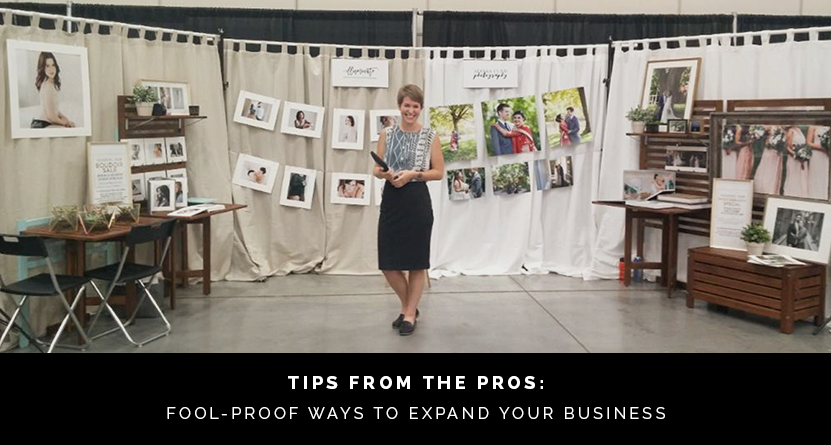 Tips from The Pros: Fool-Proof Ways to Expand Your Business