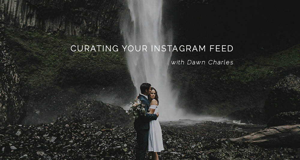 Curating Your Instagram Feed with Dawn Charles