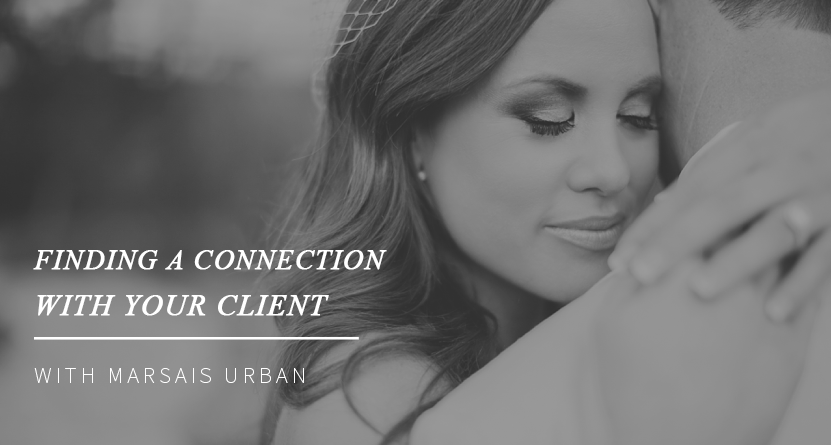 Finding A Connection With Your Clients With Marsais Urban
