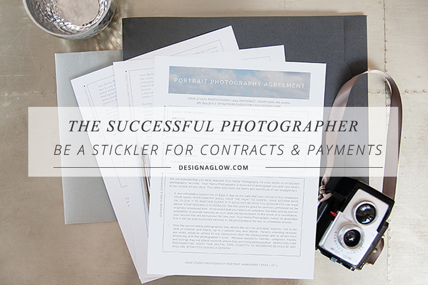 the successful photographer: be a stickler for contracts and payments