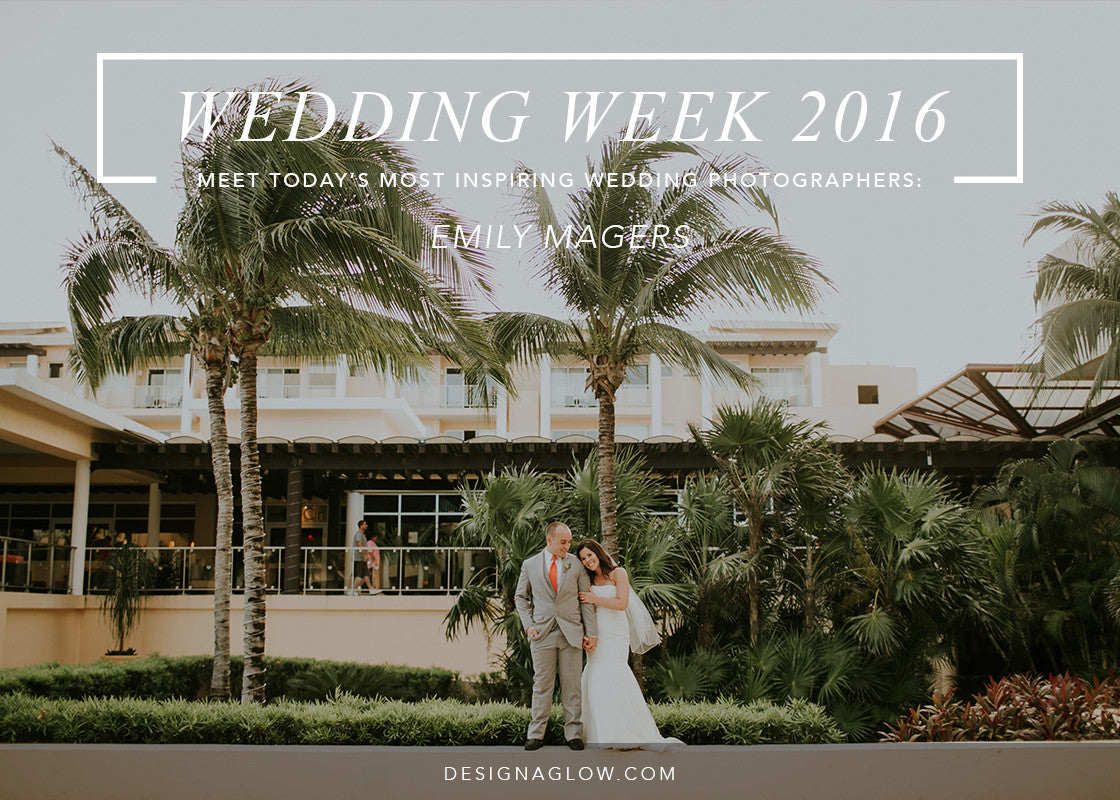 Design Aglow's Wedding Week 2016: Emily Magers
