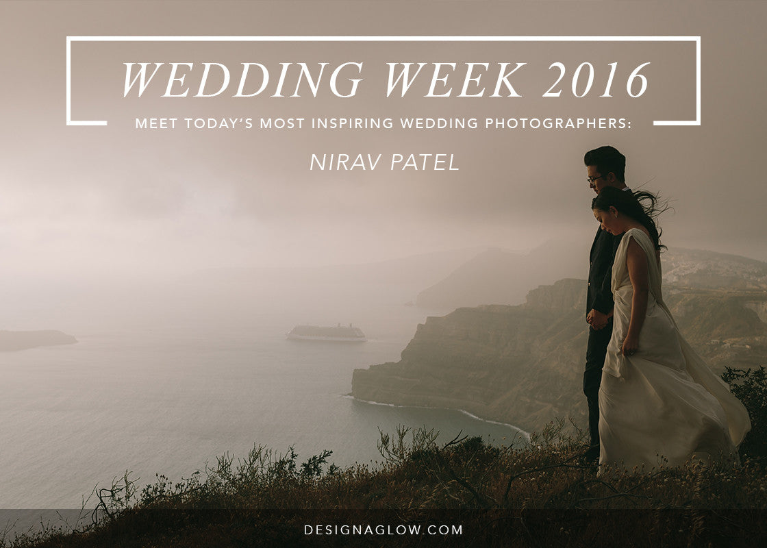 Design Aglow's Wedding Week 2016: Nirav Patel